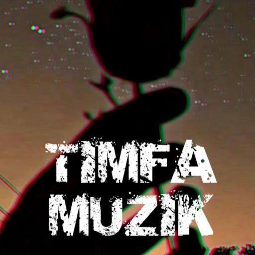 TIMFA MUZIK